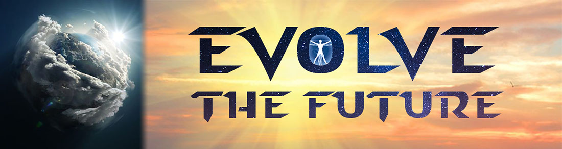 Evolve the Future